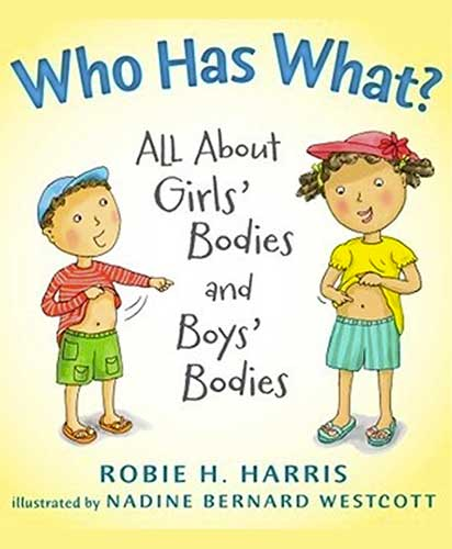 Who Has What?: All About Boy's Bodies And Girl's Bodies