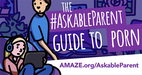 The #AskableParent Guide to Porn
