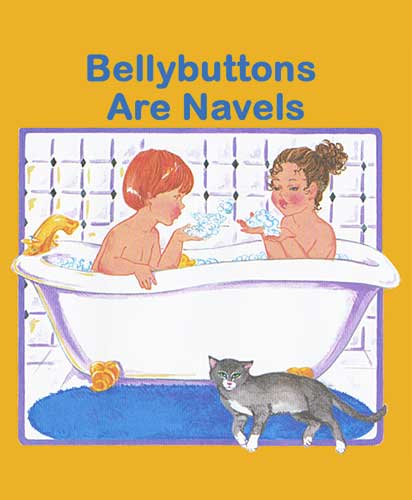 Belly Buttons are Navels